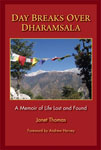 Day Breaks Over Dharamsala - book